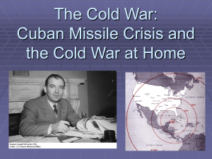 The Cold War: Cuban Missile Crisis and Impact on America