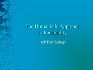 The Humanistic Approach to Personality