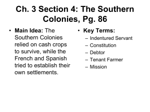 Ch. 3 Section 4: The Southern Colonies, Pg. 86