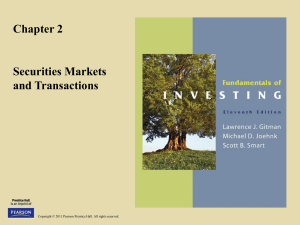 Chapter 2 Securities Markets and Transactions