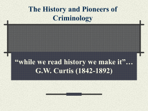 The History and Pioneers of Criminology