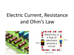 Electric Current, Resistance and Ohm`s Law