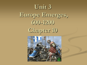 Chapter Europe Emerges, 600-1200 Chapter 9