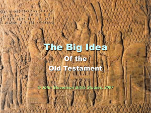 Big Idea of the Old Testament - Part 4