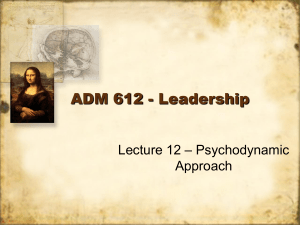 Lecture 12 – Psychodynamic Approach