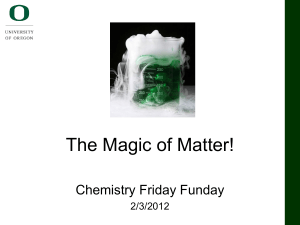 The Magic of Matter!