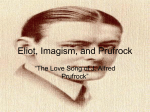 Eliot, Imagism, and Prufrock