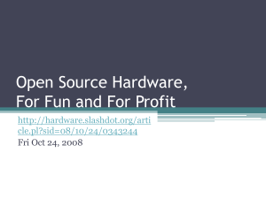 Open Source Hardware, For Fun and For Profit
