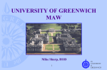 UNIVERSITY OF GREENWICH MAW Mike Sharp, HOD the