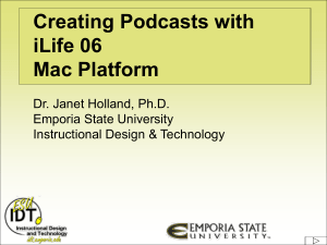 Podcasting in Education - Emporia State University