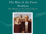 The Rise of the Farm Problem