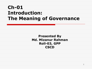 The Meaning of Governance Presented By Md. Mizanur