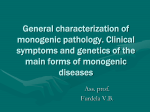 Lecture 03. General characterization of monogenic pathology
