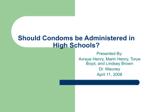 Should Condoms be Administered in Schools?