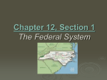 Chapter 12, Section 1 The Federal System (pages 282-286)