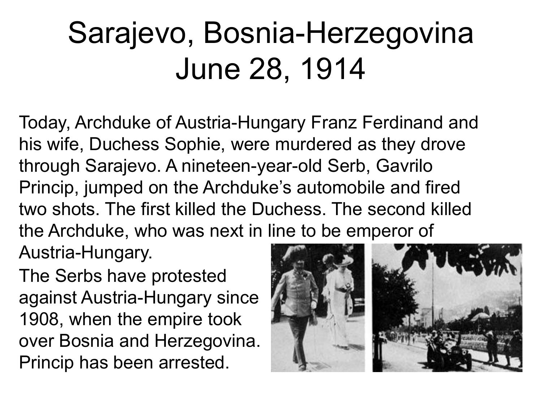 Sarajevo Bosnia Herzegovina June 28 1914