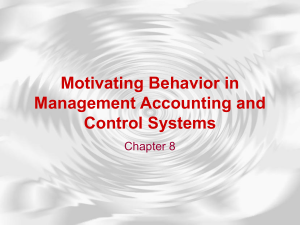 Motivating Behavior in Management Accounting and Control Systems