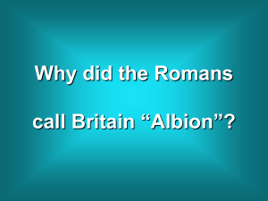"Why did the Romans call Britain ""Albion""?"