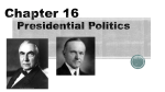 Chapter 16 Presidential Politics