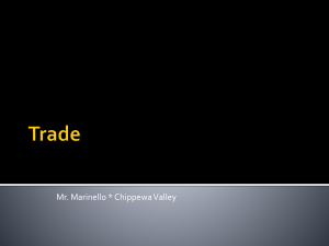 Trade - Mr. Marinello`s Economics Page