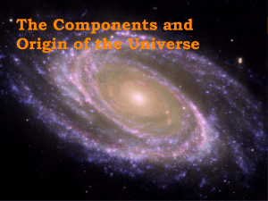 The Components and Origin of the Universe