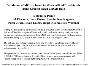 Validation of MODIS based GOES-R ABI AOD retrievals