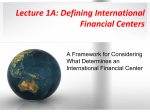 Lecture 1A: International Financial Centers