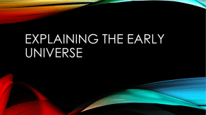 Explaining the early universe