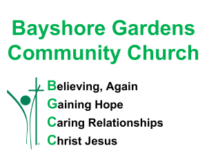 6-5-16 power point - Bayshore Gardens Community Church RCA