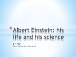 Albert Einstein: his life and his science