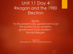 Unit 11 Day 4 The 1980 Election Quote: *In this present crisis