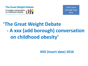 The Great Weight Debate * A London conversation on obesity