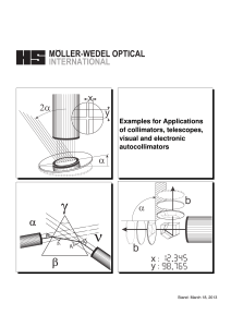 Examples for Applications of collimators, telescopes, visual and