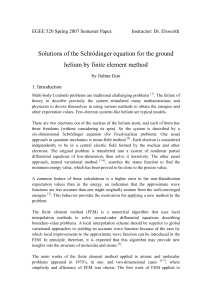 Solutions of the Schrödinger equation for the ground helium by finite