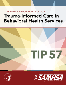 Trauma-Informed Care in Behavioral Health Services. Treatment