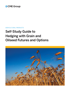 Self-Study Guide to Hedging with Grain and Oilseed