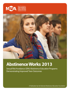 Abstinence Works 2013 - The National Abstinence Education