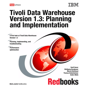 Tivoli Data Warehouse Version 1.3: Planning Planning and