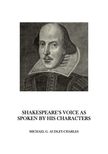shakespeare`s voice as spoken by his characters