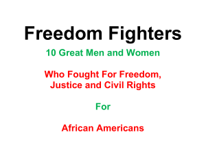 10 Great Men and Women Who Fought For Freedom, Justice and