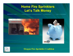Home Fire Sprinklers Let`s Talk Money