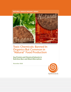 "Toxic chemicals: Banned in organics BuT common in ""naTural"" Food"