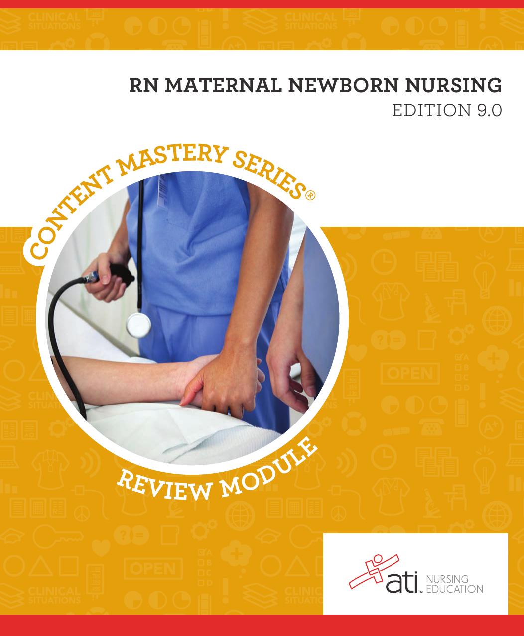 Ati Rn Maternal Newborn Nursing