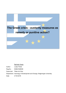 The Greek crisis - austerity measures as remedy or punitive action?