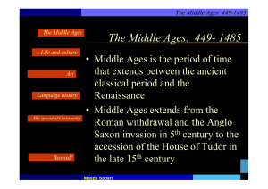 The Middle Ages. 449- 1485