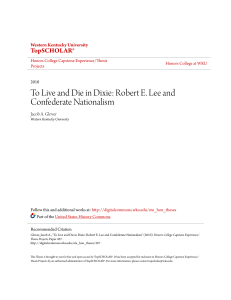 To Live and Die in Dixie: Robert E. Lee and - TopSCHOLAR