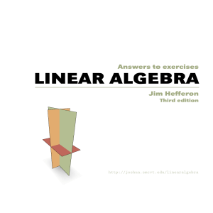 Answers to exercises LINEAR ALGEBRA - Joshua