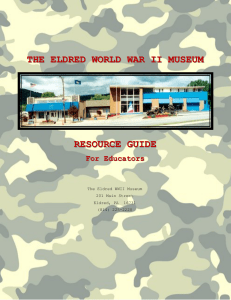 THE ELDRED WORLD WAR II MUSEUM RESOURCE GUIDE
