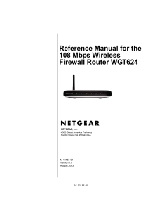 Reference Manual for the 108 Mbps Wireless Firewall Router WGT624
