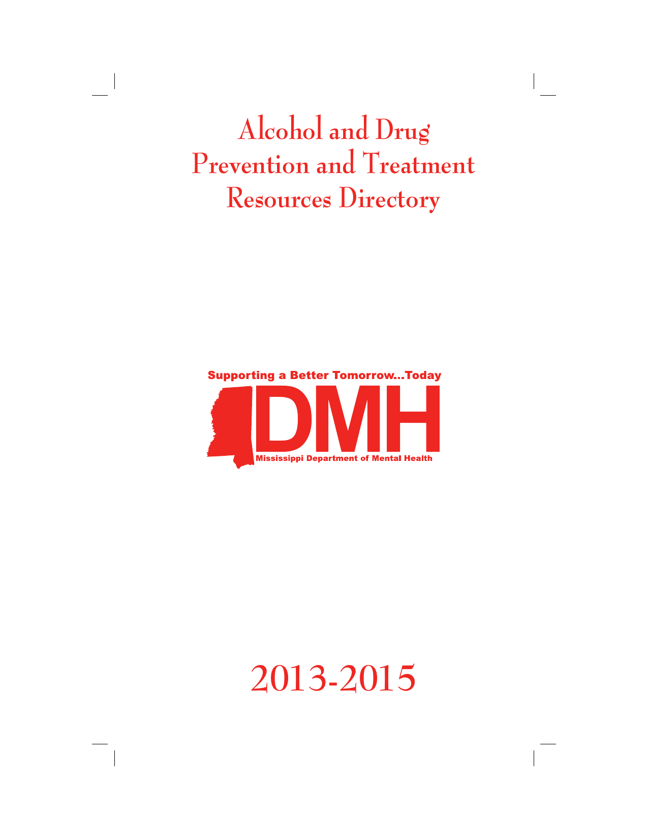Alcohol And Drug Prevention And Treatment Resources Directory
